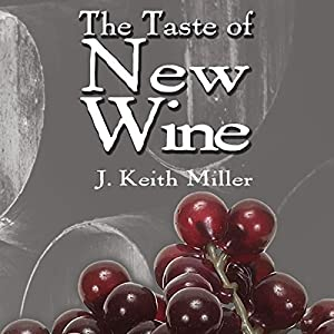 The Taste of New Wine Audiobook