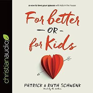 For Better or for Kids Audiobook