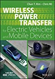 img - for Wireless Power Transfer for Electric Vehicles and Mobile Devices (Wiley - IEEE) book / textbook / text book