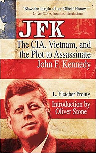 Jfk The Cia Vietnam And The Plot To Assassinate John F