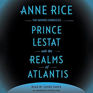 Prince Lestat and the Realms of Atlantis Hörbuch