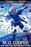 : Rika Unleashed (Aeon 14: Rika's Marauders)