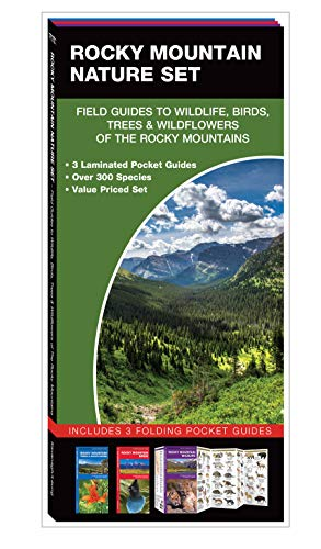 Rocky Mountain Nature Set: Field Guides to Wildlife, Birds, Trees & Wildflowers of the Rocky Mountains