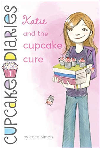 Katie and the Cupcake Cure (Cupcake Diaries Book 1)
