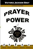 img - for Prayer Power: Our Turn to Avail Much book / textbook / text book