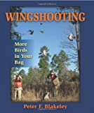 Wingshooting, Peter F. Blakeley, 0811705668