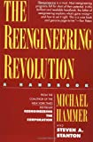The Reengineering Revolution, Michael Hammer and Steven Stanton, 0887307361