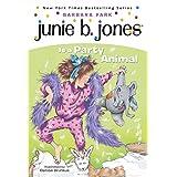 Junie B. Jones #10: Junie B. Jones Is a Party Animal