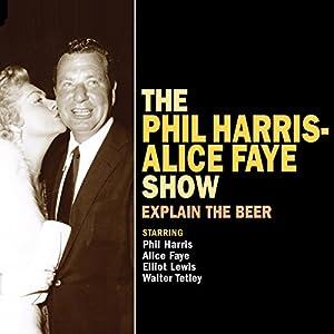 The Phil Harris - Alice Faye Show: Explain the Beer Radio/TV Program