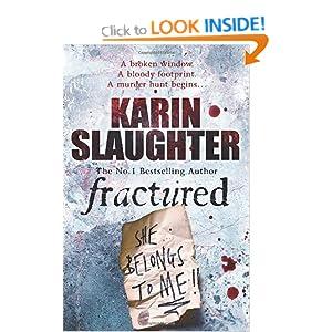 Fractured (Will Trent / Atlanta Series) Karin Slaughter