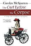 The Cart Before The Corpse (The Merry Abbot Carriage-Driving Mystery)