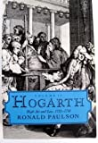 Hogarth Vol. 2 : High Art and Low, 1732-1750, Paulson, Ronald, 0813516978