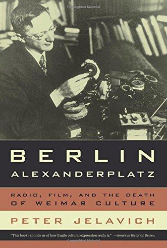 Berlin Alexanderplatz: Radio, Film, and the Death of Weimar ()