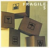Vol. 5-Fragile