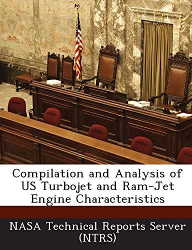 Compilation and Analysis of US Turbojet and Ram-Jet Engine Characteristics