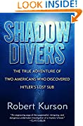 #6: Shadow Divers: The True Adventure of Two Americans Who Risked Everything to Solve One of the Last Mysteries of World War II