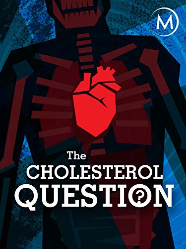 The Cholesterol Question (Best Natural Products To Lower Cholesterol)