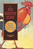 img - for The Red Rooster Scare: Making Cinema American, 1900-1910 book / textbook / text book