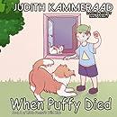 When Puffy Died (Little Peanut's Wild Ride) (Volume 2)