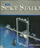 Space Station, Kent Alexander, 0831779403