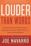 img - for Louder Than Words: Take Your Career from Average to Exceptional with the Hidden Power of Nonverbal Intelligence book / textbook / text book