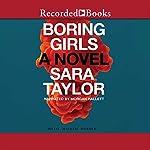 Boring Girls | Sara Taylor