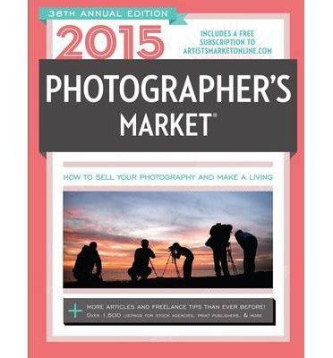 Download [Photographer's Market 2015] (By: Mary Burzlaff Bostic) [published: September, 2014] PDF