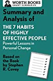 Download Summary and Analysis of 7 Habits of Highly Effective People: Powerful Lessons in Personal Change: Based on the Book by Steven R. Covey (Smart Summaries) in PDF ePUB Free Online
