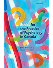 Ethics for the Practice of Psychology in Canada, Third Edition