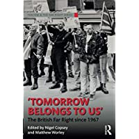 Tomorrow Belongs to Us (Routledge Studies in Fascism and the Far Right)