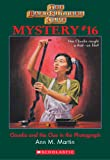 The Baby-Sitters Club Mystery #16: Claudia and the Clue in the Photograph (The Baby-Sitters Club Mysteries)