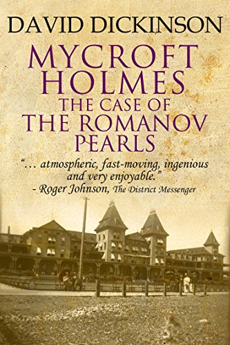 Mycroft Holmes: The Case of the Romanov Pearls (The Mycroft Holmes Adventure series Book 6)