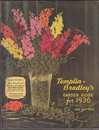 Flower Catalog - Templin-Bradley's Garden Guide Fruit Vegetable & Flower Seed Catalog 1936