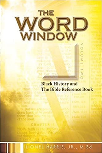 word window black history and the bible reference book vol 2 jr