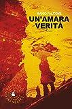 Un'amara verità (biblioteca del giallo) (Italian Edition)