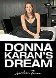 Donna Karan's Dream
