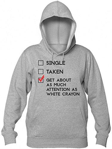 -Single -Taken -As Much Attention As White Crayon Sudadera con capucha de las mujeres