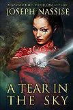 A Tear in the Sky: A Templar Chronicles Novel
