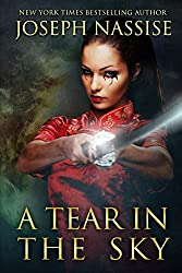 A Tear in the Sky (Templar Chronicles Book 3)