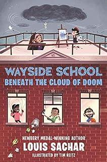 Book Cover: Wayside School Beneath the Cloud of Doom