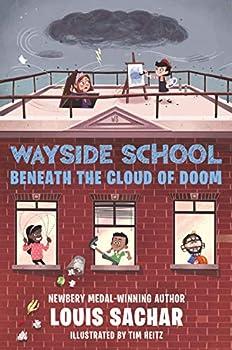 Wayside School Beneath the Cloud of Doom 0062965387 Book Cover