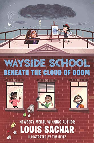 Wayside School Beneath the Cloud of Doom - Book #4 of the Wayside School