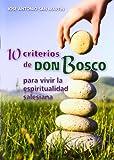 img - for 10 criterios de Don Bosco para vivir la espiritualidad salesiana book / textbook / text book