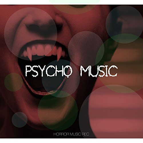 Psycho Music - Halloween Music, Scary Sound Effects]()