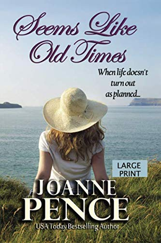 Seems Like Old Times [Large Print] by Quail Hill Publishing