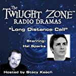 Long Distance Call: The Twilight Zone Radio Dramas | Charles Beaumont,William Idelson