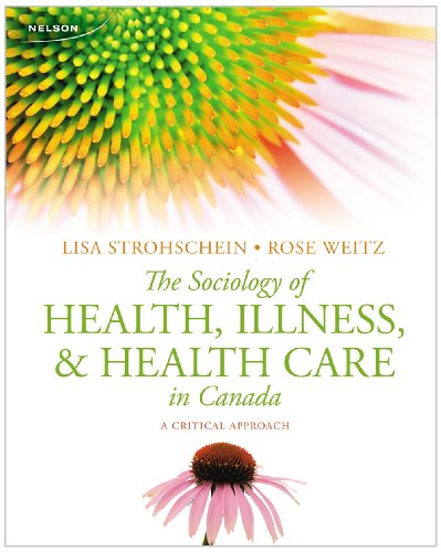 The Sociology of Health, Illness, and Health Care in Canada: A Critical - Health Canada In Care