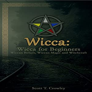 Wicca: Wicca for Beginners Audiobook