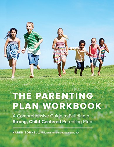 The Parenting Plan Workbook: A Comprehensive Guide to Building a Strong, Child-Centered Parenting Plan by Sasquatch Books