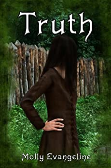 Truth: Makilien Trilogy - Book 1 by [Evangeline, Molly]